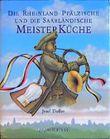 Die Rheinland-Pfälzische und die Saarländische Meisterküche