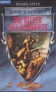 Die Ritter des Schwerts