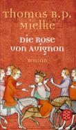Die Rose von Avignon