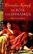 Die Rose von Damaskus