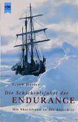 Die Schicksalsfahrt der Endurance. Mit Shackleton in die Antarktis.