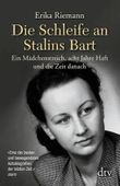Die Schleife an Stalins Bart