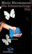 Die Schmetterlingsfrau