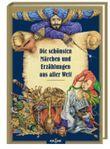 Die schönsten Märchen und Erzählungen aus aller Welt Bd. 1