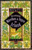 Die schönsten Märchen und Sagen aus Irland
