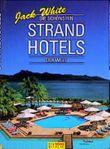 Die schönsten Strandhotels der Welt