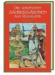 Die schönsten Zaubermärchen aus Russland