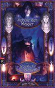 Die Schule der Magier - Die Rückkehr des Bösen