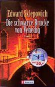 Die schwarze Brücke von Venedig