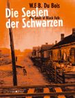 Die Seelen der Schwarzen - The Souls of Black Folk
