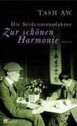 Die Seidenmanufaktur 'Zur schönen Harmonie'