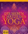 Die sieben Schätze des Yoga