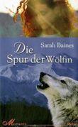 Die Spur der Wölfin