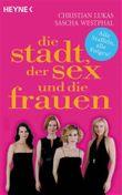 Die Stadt, der Sex und die Frauen