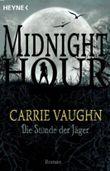 Midnight Hour - Die Stunde der Jäger