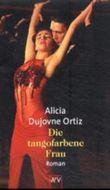 Die tangofarbene Frau
