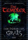 Die Templer - Der Hüter des Grals