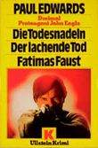Die Todesnadeln / Der lachende Tod / Fatimas Faust