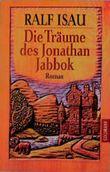 Die Träume des Jonathan Jabbok