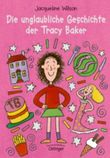 Die unglaubliche Geschichte der Tracy Baker
