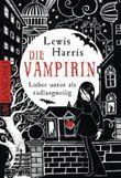 Die Vampirin - Lieber untot als todlangweilig