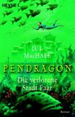 Pendragon - Die verlorene Stadt Faar