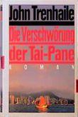 Die Verschwörung der Tai- Pane