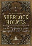 Die Wahrheit über Sherlock Holmes