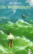 Die Wellenläufer