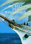 Die Welt der Windjammer