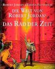 Die Welt von Robert Jordan's 'Das Rad der Zeit'