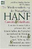 Die Wiederentdeckung der Nutzpflanze Hanf-Cannabis-Marihuana