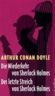 Die Wiederkehr von Sherlock Holmes. Der letzte Streich von Sherlock Holmes