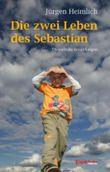 Die zwei Leben des Sebastian