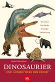 Dinosaurier und andere Tiere der Urzeit