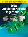 DNA und der genetische Fingerabdruck