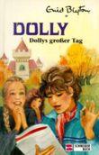 Dollys großer Tag