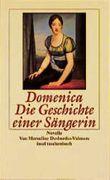 Domenica, Die Geschichte einer Sängerin