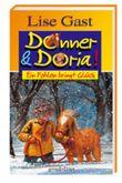 Donner und Doria. Ein Fohlen bringt Glück.