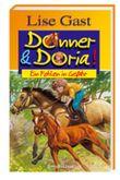 Donner und Doria. Ein Fohlen in Gefahr.