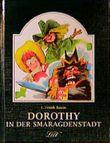 Dorothy in der Smaragdenstadt