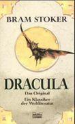 Dracula. Der erste und beste Dracularoman der Weltliteratur