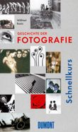 DuMont Schnellkurs Geschichte der Fotografie