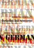 Dynastien und Newcomer