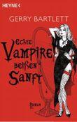 Echte Vampire beißen sanft