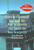 Ein Fall for Kay Scarpetta /Ein Mord für Kay Scarpetta