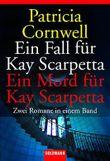 Ein Fall für Kay Scarpetta / Ein Mord für Kay Scarpetta