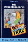 Ein Fall für TKKG, Bd.17, Die Doppelgängerin