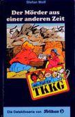 Ein Fall für TKKG, Bd.90, Der Mörder aus einer anderen Zeit