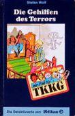 Ein Fall für TKKG, Bd.93, Die Gehilfen des Terrors